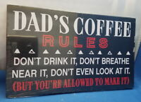 Home Decor Plaque Sign - Dad's Coffee Rules - Wooden