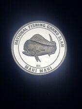 MAHI MAHI FISH NATIONAL FISHING GRAND SLAM 999 SILVER COIN