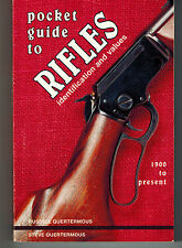 Pocket Guide to Rifles : Identification and Values, 1900 to Present by Steve...