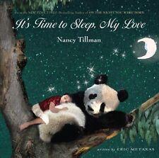Its Time to Sleep, My Love by Nancy Tillman, Eric Metaxas