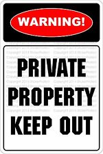 "*Aluminum* Warning Private Property Keep Out 1 8""x12"" Metal Novelty Sign  NS 671"