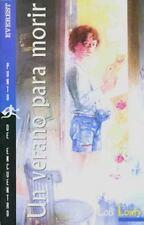 Un Verano Para Morir/ Summer to Die (Punto De Encuentro) (Spanish-ExLibrary