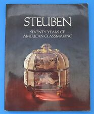 Steuben Glass Seventy Years of American Glassmaking Carder and Houghton Years