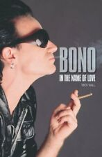 Bono: In the Name of Love-Mick Wall, 9780233001593