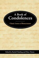 A Book of Condolences : Classic Letters of Bereave