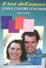 IL TEST DELL AMORE CON COLORI LUSCHER Max Luscher Lyra Libri Psicologia Manuale