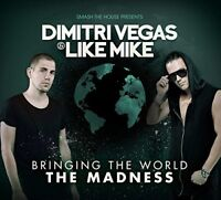 Dimitri Vegas and Like Mike - Bringing The World The Madness [CD]