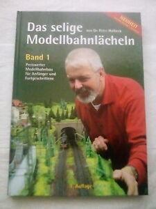 DAS SELIGE MODELLBAHNLÄCHELN BAND 1 und BAND 2 von DR. PETER HOLBECK