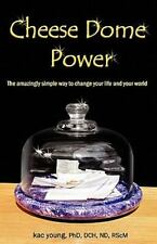 Cheese Dome Power by Kac Young (2011, Paperback)