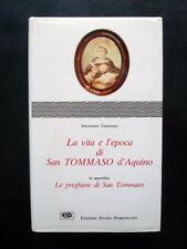 La Vita e l'Epoca di San Tommaso d'Aquino Innocenzo Taurisano ESD 1991 Preghiere