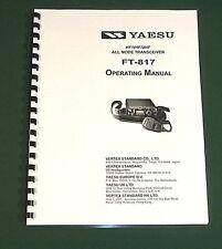 Yaesu FT-817 Operating Manual  - Premium Card Stock Covers & 32 LB Paper!