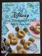 Thermomix Kochbuch: Mit Disney und Thermomix TM5 durch das Jahr