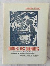 **** CONTES DES GUERNIPIS - HUBERT-FILLAY - ILLUSTRATIONS DE SIMON-BARDOUX -  EO