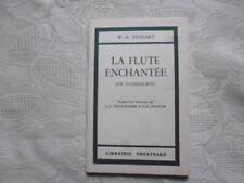 MOZART W.A. -  LA FLUTE ENCHANTEE.  -Librairie théâtrale, Texte seul (français)