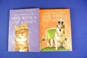 2 FUNNY PET BOOKS ONE HUNDRED WAYS TO LIVE WITH A DOG / CAT ADDICT Ronald Payne