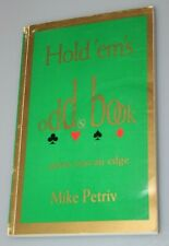 Hold 'em's Odd(s) Book - 1996 Signed Poker Book by Mike Petriv
