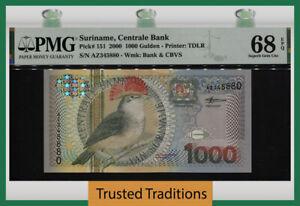 TT PK 151 2000 SURINAME CENTRALE BANK 1000 GULDEN BIRD PMG 68 EPQ NONE FINER!