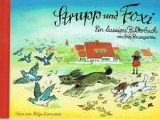 Strupp und Foxi. Ein lustiges Bilderbuch von Fritz Baumgarten