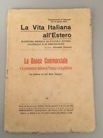 1915 * La Vita Italiana all'Estero * La Banca Commerciale * Preziosi