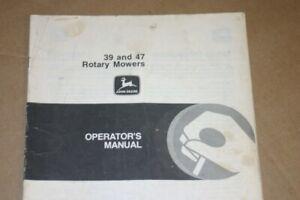 JD John Deere 39 & 47 Rotary Cutter Operators Manual