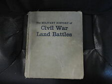 The Military History of the Civil War Land Battles 60-5577