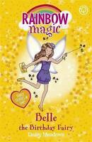 Belle the Birthday Fairy: Special (Rainbow Magic), Meadows, Daisy ,    Fast Deli