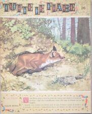 TUTTE LE FIABE DELLA NONNA -LA VOLPE-RIVISTA DEL 1962-ANNO 1 N.26 PER BIMBI