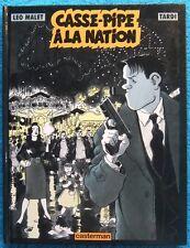 NESTOR BURMA : CASSE-PIPE A LA NATION - LEO MALET - TARDI - E.O. -1996-