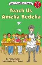 Teach Us, Amelia Bedelia (i Can Read Book 2): By Peggy Parish