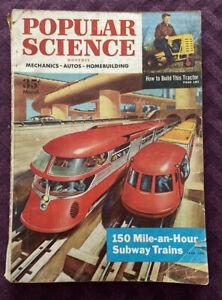 POPULAR SCIENCE VINTAGE MAGAZINE MARCH,1954 312 Pages, 150 MPH Subway Trains