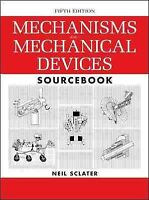 Mechanisms and Mechanical Devices Sourcebook, Hardcover by Sclater, Neil, Bra...