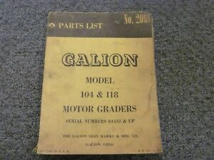 Galion 104 & 118 Rigid Frame Motor Graders Parts Catalog Manual S/N 04432-Up