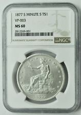 1877 S - Trade Dollar - NGC MS60 - Minute S
