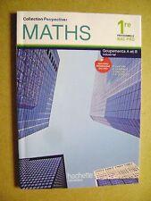 Livre Maths 1re professionnelle BAC PRO groupement A et B industriel  /U16