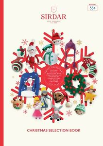 Sirdar Christmas Selection Book, 554. Includes 20+ Designs!  OUR PRICE: £9.95