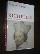 RICHELIEU - L'aigle et la colombre - André Teyssier 2014 - Avec DVD