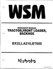Kubota BX22,LA210,BT600 Workshop Service Repair Manual 9Y011-12961