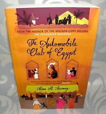 ** The Automobile Club of Egypt - Alaa Al Aswany- PB 2016, Signed By Author.