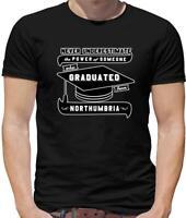 Never Underestimate Graduate Northumbria Mens T-Shirt - Graduation - University