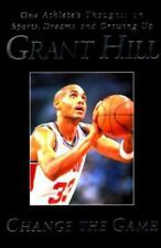 Change The Game By Grant Hill - Hardcover - Dust Jacket - Excellent Condition