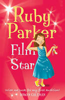 Ruby Parker: Film Star by Rowan Coleman, Good Used Book (Paperback) Fast & FREE
