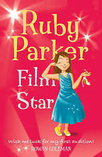 Ruby Parker: Film Star, Coleman, Rowan, Very Good Book