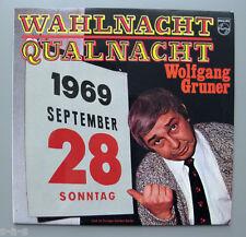 Wolgang Gruner - Wahlnacht Qualnacht  28.9.1969  PHILIPS Lp  Stachelschweine