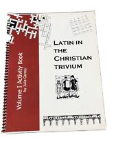 Latin in the Christian Trivium Set Vol. I Activity Book