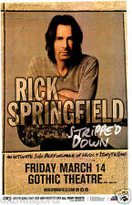 RICK SPRINGFIELD Stripped Down 2014 Gothic - Denver 11x17 Show Flyer /Gig Poster