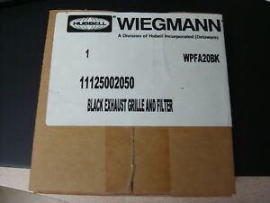 WIEGMANN (HUBELL) BLACK EXHAUST GRILLE & FILTER WPFA20BK, NEW, SEALED IN PACKAGE