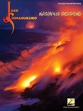 Jake Shimabukuro Ukulele Nashville Sessions Uke Sheet Music TAB from CD !! HL