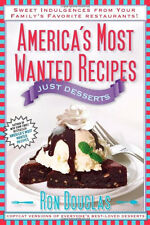America's Most Wanted Recipes Just Desserts by Ron Douglas