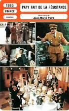 FICHE CINEMA : PAPY FAIT DE LA RESISTANCE - Clavier,Galabru,Carmet,Poiré 1983