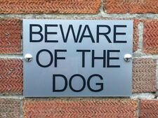 BEWARE OF THE DOG SIGN PLAQUE Silver Acrylic